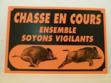 PANCARTE AKYLUX CHASSE EN COURS
